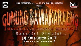 Video Film Gunung Bawakaraeng | Official Trailer | TAYANG 19 OKTOBER 2017 download MP3, 3GP, MP4, WEBM, AVI, FLV Januari 2018