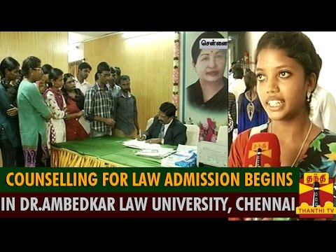 Counselling For Law Admission Begins In Tamil Nadu Dr. Ambedkar Law University