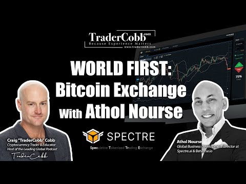 WORLD FIRST: Bitcoin Exchange With Athol Nourse