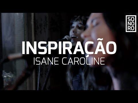 INSPIRAÇÃO | Isane Caroline feat. Videterna (Sonoro)