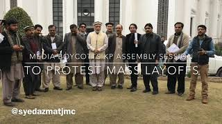 Journalists Of Peshawar,Boycotted KP Assembly On Mass Layoffs By Media Organization