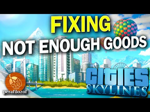 🛒Not enough Goods, Buyers 2019. | How to fix and prevent guide for Cities: Skylines | Guide #2