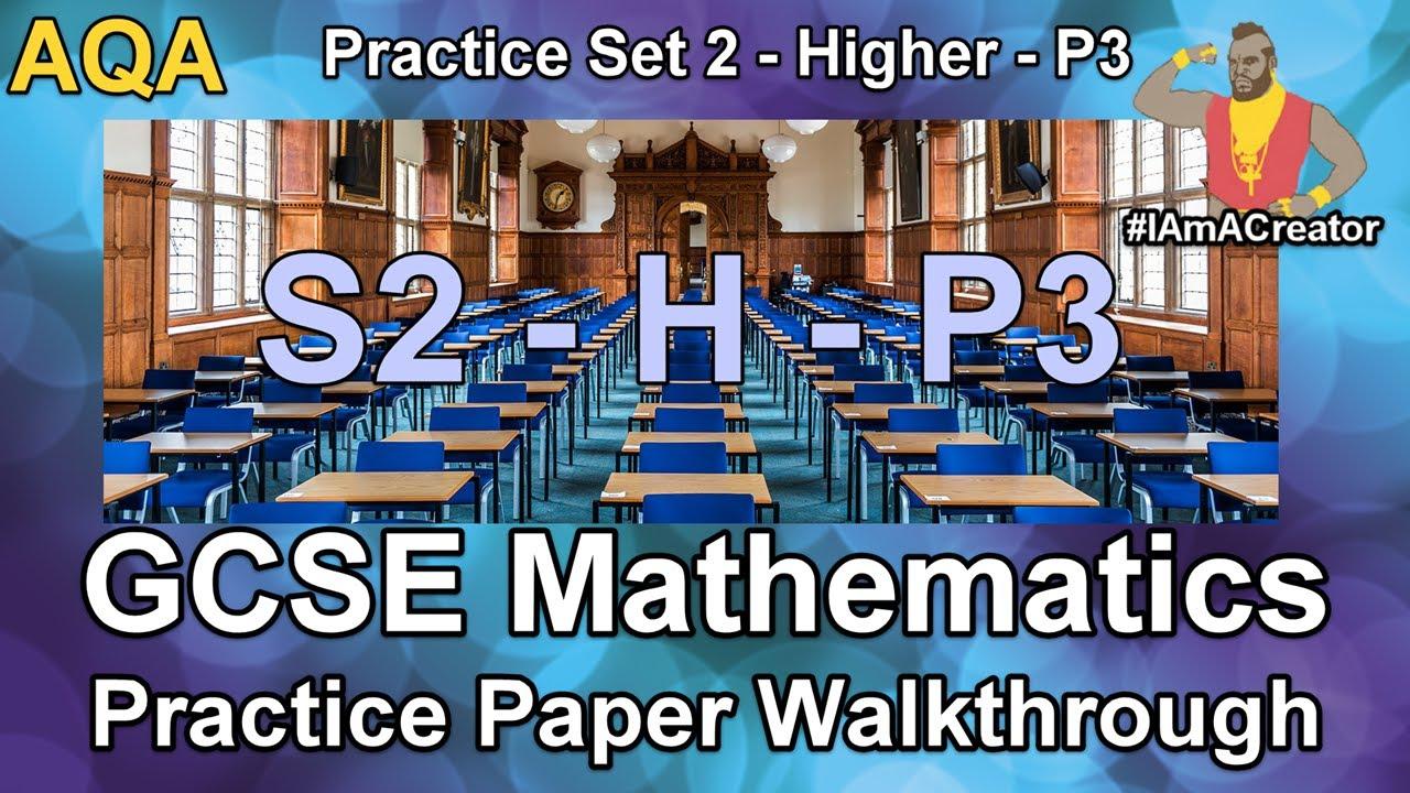 GCSE Maths AQA Practice Paper Set 2 - Higher Tier - Paper 3 ...