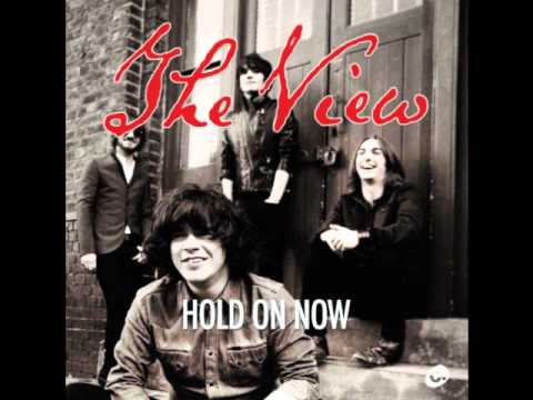The View - Hold On Now
