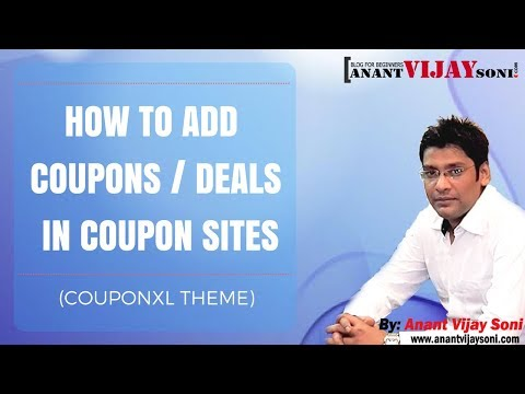 How To Add Coupons / Deals / Offers In Coupon Site (CouponXL Theme)