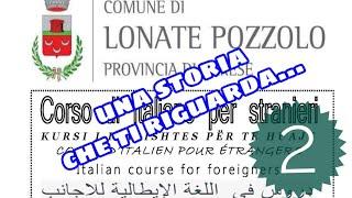 IL CORSO DI ITALIANO PER STRANIERI DI LONATE POZZOLO: UNA STORIA CHE TI RIGUARDA | Un Italiano Vero