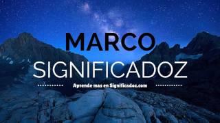 Marco - Significado Del Nombre Marco