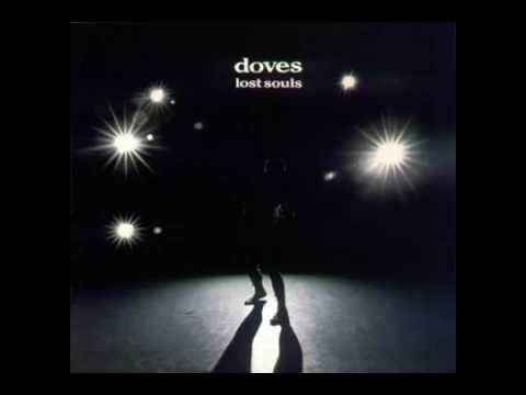 Doves   Break Me Gently