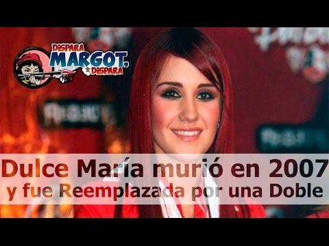 Dulce María Murió en 2007 y fue Reemplazada por una Doble