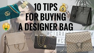 10 TIPS FOR BUYING A DESIGNER BAG | CIARA O DOHERTY(, 2016-11-20T08:00:02.000Z)