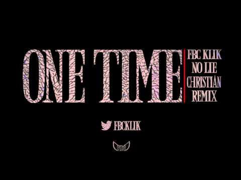 2 Chainz ft Drake - No Lie - Christian Version - FBC KLIK