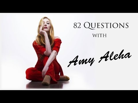 82 Questions with Amy Aleha