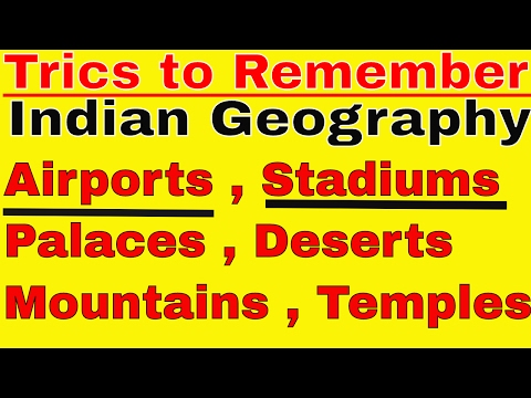 Tricks to Remember Complete indian Geography | Airports | Stadiums | Palaces | Deserts | Mountains