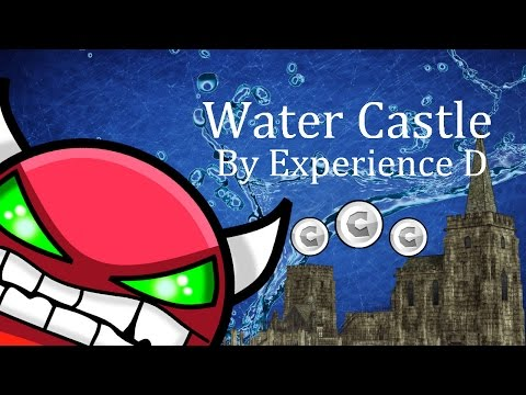Water Castle By Experience D (Easy Demon) (3 Coins)