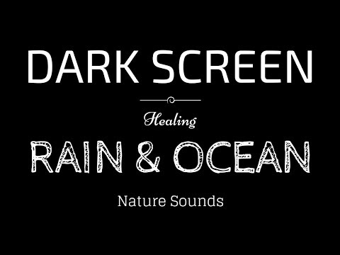 RAIN And OCEAN WAVES Sounds For Sleeping | BLACK SCREEN | SLEEP, Relaxation, Meditation