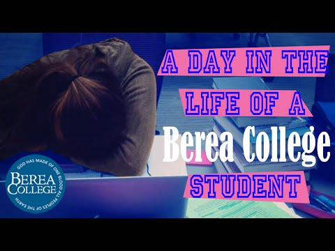 A Day In The Life Of A Berea College Student