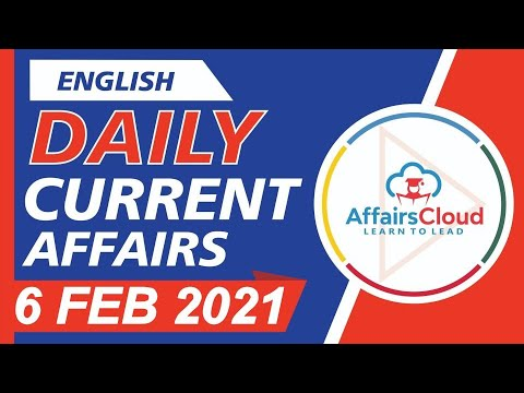 Current Affairs 6 February 2021 English | Current Affairs | AffairsCloud Today For All Exams
