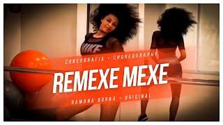 Delano - Remexe mexe ( Coreografia OFICIAL)/Ramana Borba