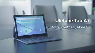 Introducing the Ulefone's first Tablet - Ulefone Tab A7