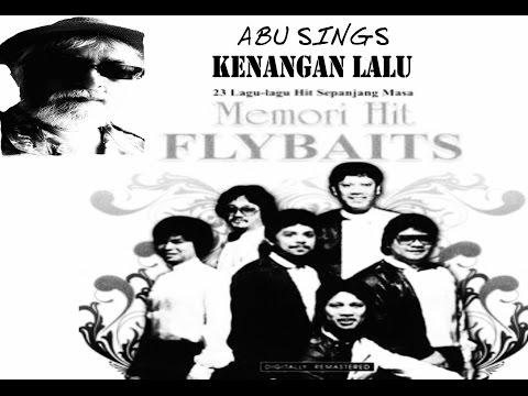 Flybaits -  Kenangan Lalu