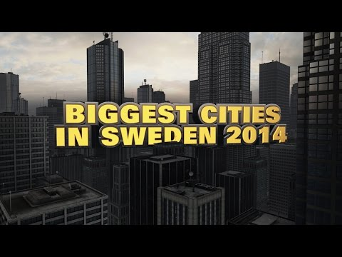10 Biggest Cities in Sweden 2014
