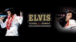 Elvis: Aloha From Hawaii - The Ultimate Experience (2019)