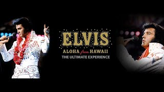 Elvis Presley - Aloha From Hawaii, Live in Honolulu, 1973 (Full Concert) The Ultimate Experience