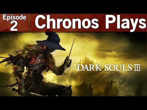 Dark Souls III Episode #2 - Sorcerer Playthrough [Let's Play, Playthrough, Twitch VOD]