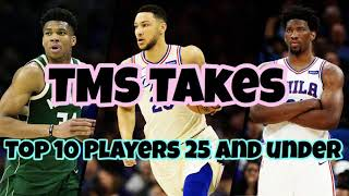 TMS Takes Podcast: Episode 5 | Top 10 Players 25 and Under In The NBA