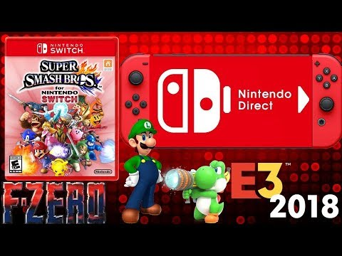 Massive Nintendo Direct & E3 2018 Rumor: Smash Bros Release Date, F Zero, Luigi Mansion 3 & More