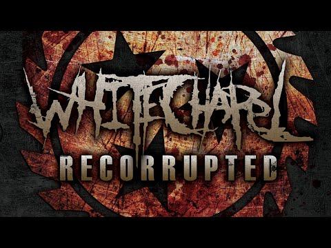 Whitechapel - Recorrupted (FULL EP)