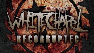 Whitechapel – Recorrupted (FULL EP)