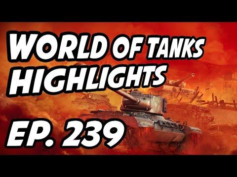 World of Tanks Daily Highlights | Ep. 239 | sirfoch, skill4ltu, Circon, JunkersHiryu, Anfieldw