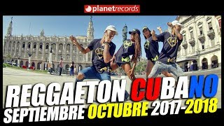 Video REGGAETON CUBANO Septiembre Octubre 2017 - CUBATON 2017 - 2018 🔊 Divan, Chacal, El Micha download MP3, 3GP, MP4, WEBM, AVI, FLV Januari 2018