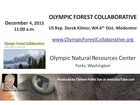 2015-12-04 Olympic Peninsula Forest Collaborative -Forks, WA