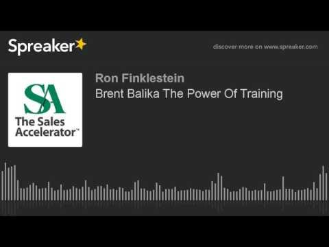 Brent Balika The Power Of Training