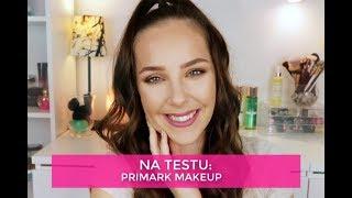 Na testu : Primark Makeup
