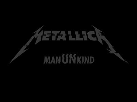 Metallica - ManUNkind Lyrics