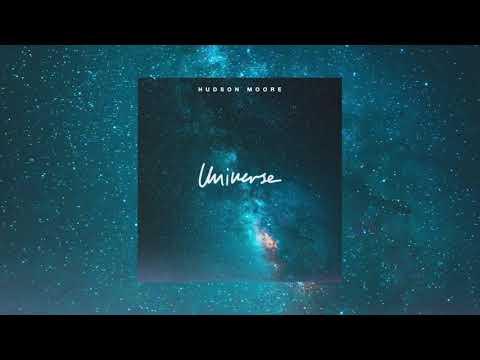 Hudson Moore - Universe (Official Audio)