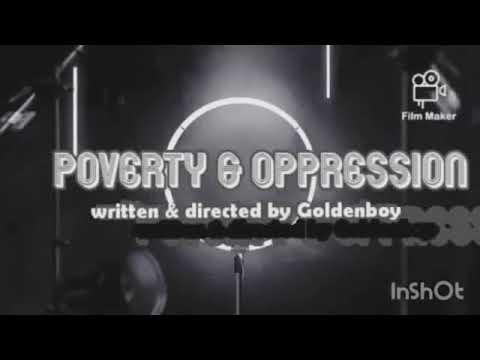 GOLDENBOY: POVERTY & OPPRESSION 🔥🔥🔥