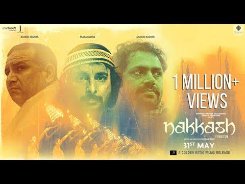 NAKKASH   OFFICIAL TRAILER   INAAMULHAQ, SHARIB HASHMI, KUMUD MISHRA   A FILM BY ZAIGHAM IMAM