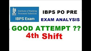 IBPS PO Pre exam analysis 4th || Ibps po prelims exam review 2018