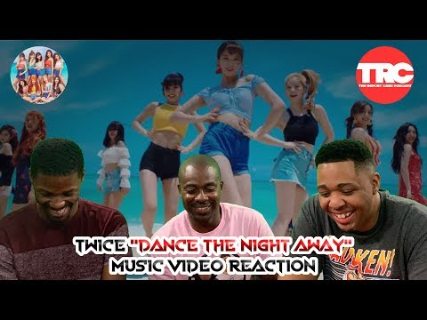 "TWICE ""Dance the Night Away""   Reaction"