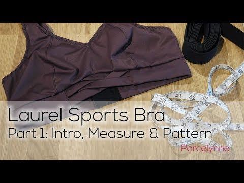 Porcelynne Laurel Sports Bra Part 1 - Introduction, Measuring and Pattern Layout