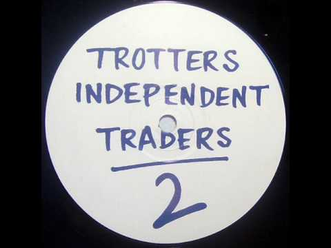 Trotters Independent Traders 2 - All My Love