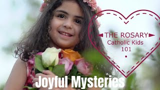 ROSARY! Joyful Mysteries - Catholic Kids 101