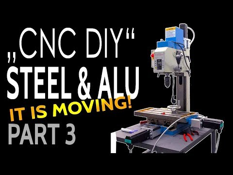 CNC Milling Maschine DIY for Steel - first moving - Part 3