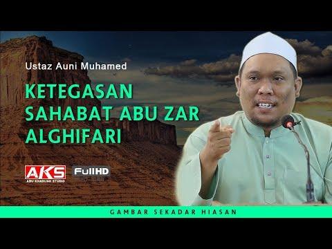 Ketegasan Sahabat Abu Zar Alghifari | Ustaz Auni Mohamed