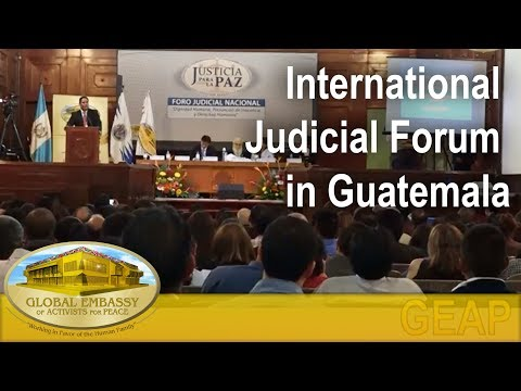 International Judicial Forum in Guatemala