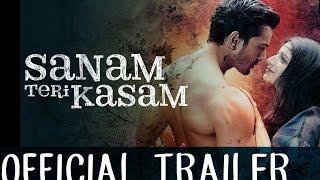 Sanam Teri Kasam - Trailer